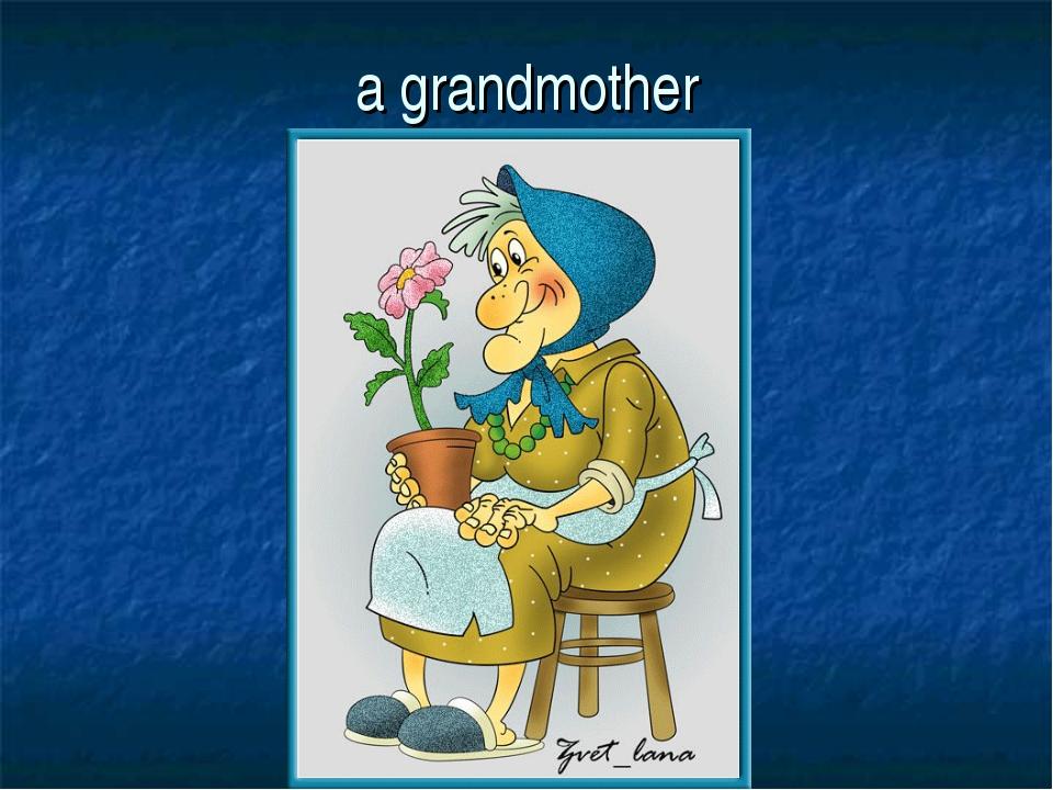 a grandmother
