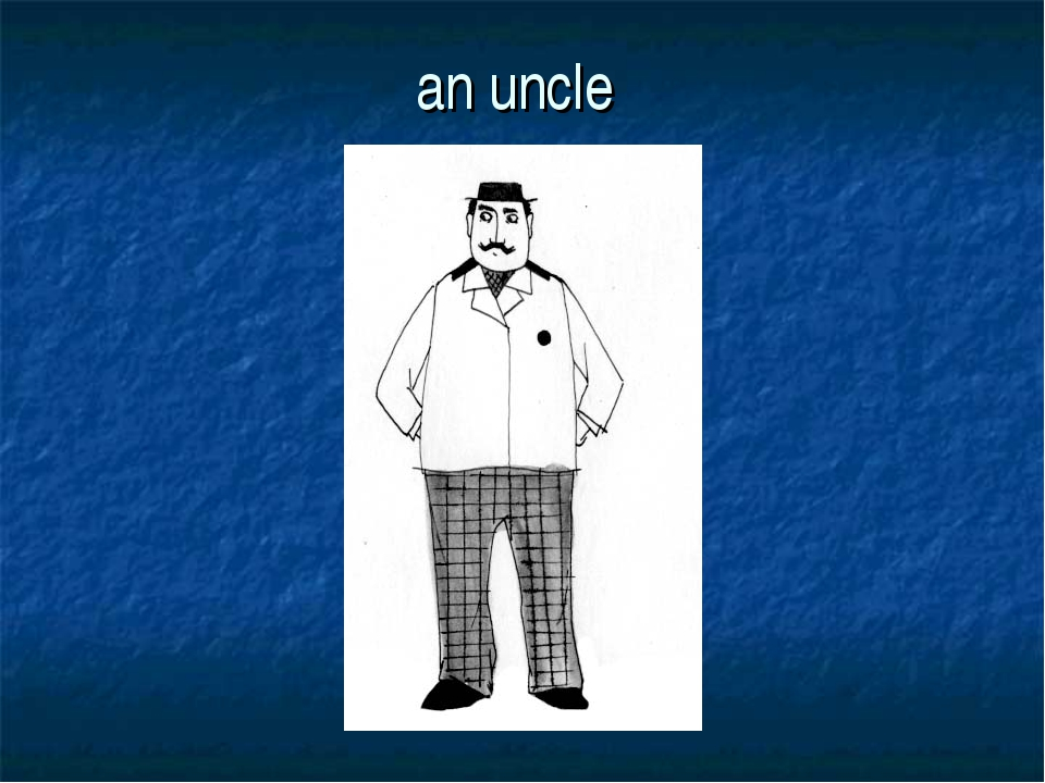 an uncle