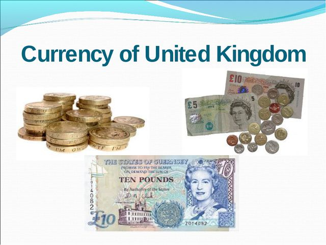 Currency of United Kingdom