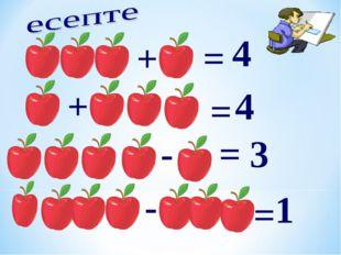 + = 4 + = 4 - = 3 - = 1