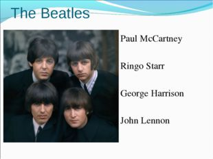 The Beatles Paul McCartney Ringo Starr George Harrison John Lennon