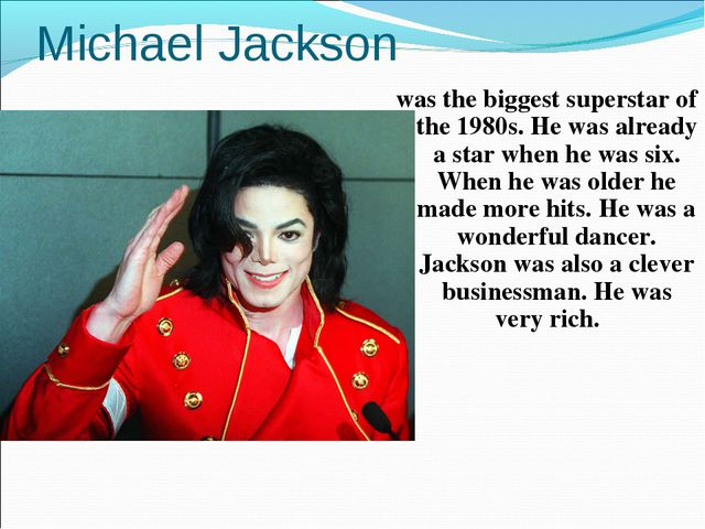 Michael Jackson was the biggest superstar of the 1980s. He was already a star...