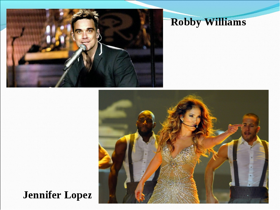 Jennifer Lopez Robby Williams