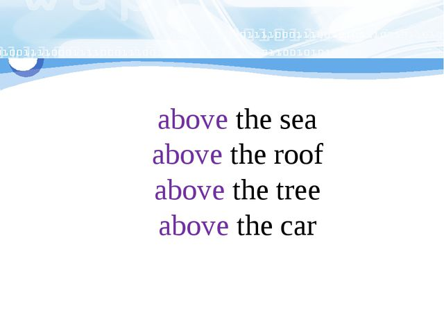 above the sea above the roof above the tree above the car