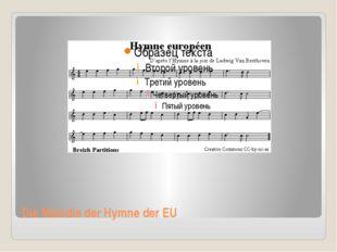 Die Melodie der Hymne der EU