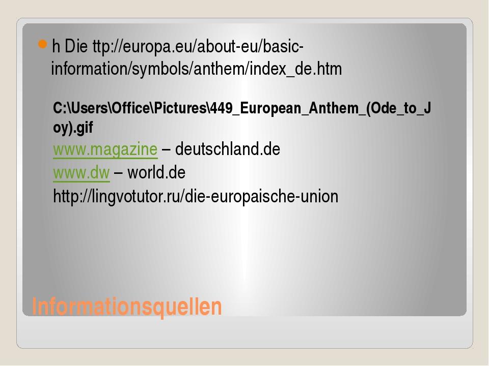 Informationsquellen h Die ttp://europa.eu/about-eu/basic-information/symbols/...