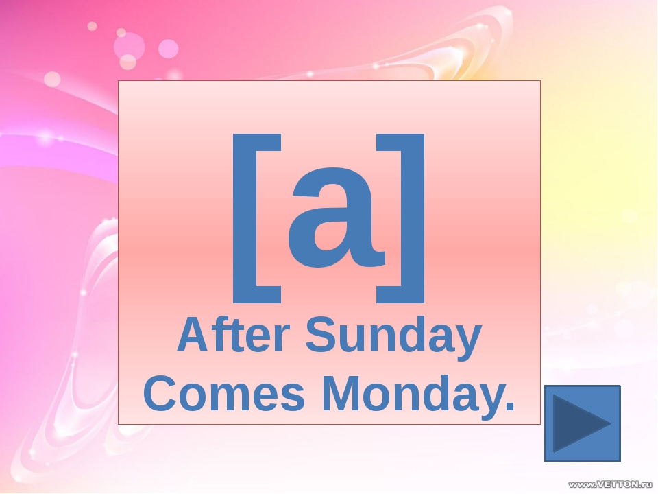 [a] After Sunday Comes Monday.