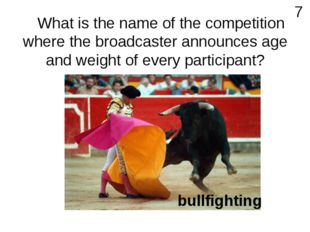 What is the name of the competition where the broadcaster announces age and