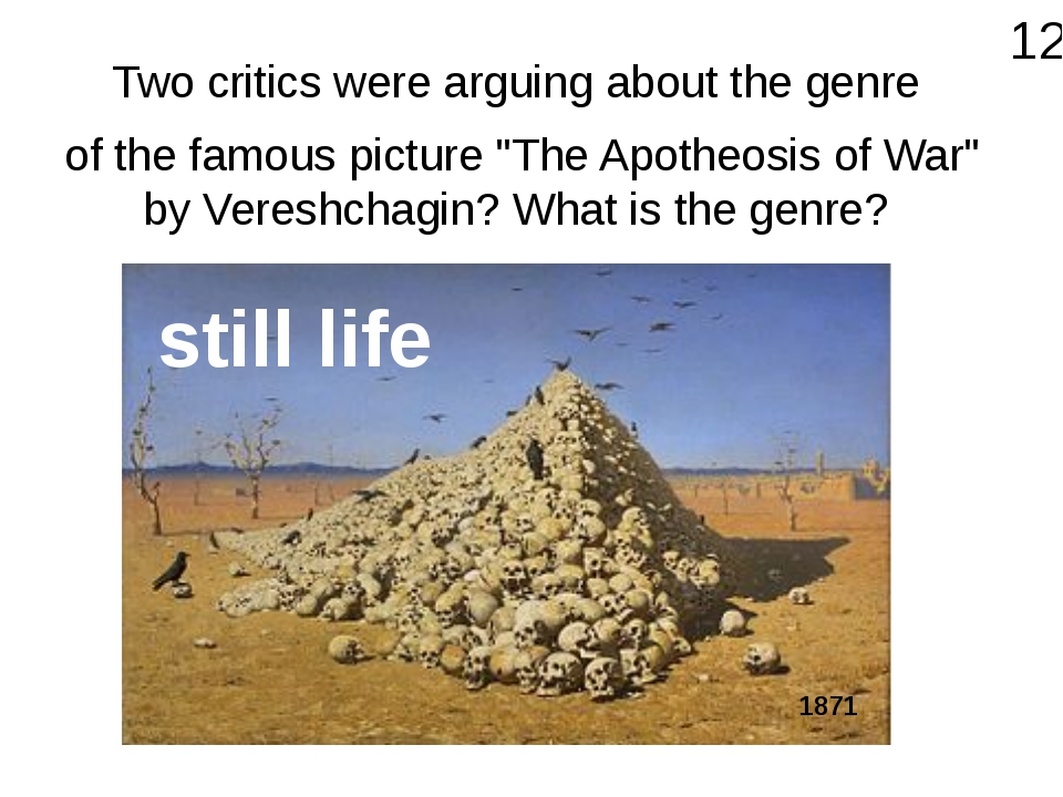 """Two critics were arguing about the genre of the famous picture """"The Apotheosi..."""