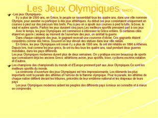 Les Jeux Olympiques( текст) «Les jeux Olympiques».  Il y a plus de 2500 a