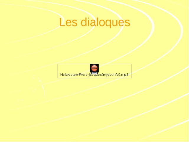 Les dialoques