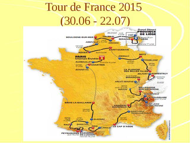 Tour de France 2015 (30.06 - 22.07)