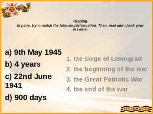 Reading In pairs, try to match the following information. Then, read and chec