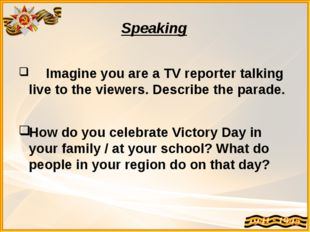 Speaking Imagine you are a TV reporter talking live to the viewers. Describe