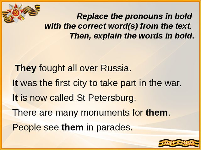 Replace the pronouns in bold with the correct word(s) from the text. Then, ex...