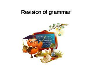 Revision of grammar