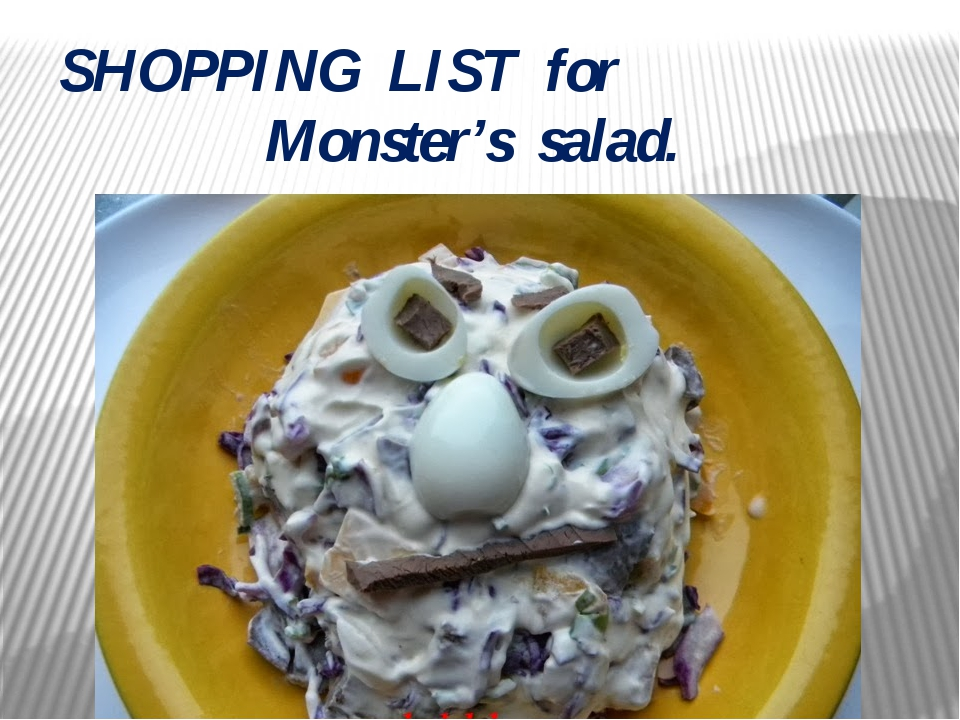 SHOPPING LIST for Monster's salad.