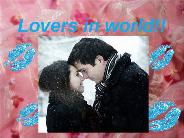 Lovers in world!!