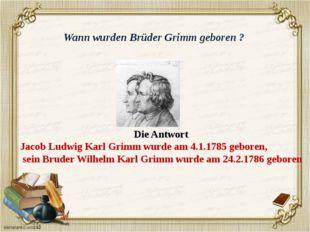 In welcher Stadt wurden Brüder Grimm geboren? Die Antwort Brüder Grimm wurden
