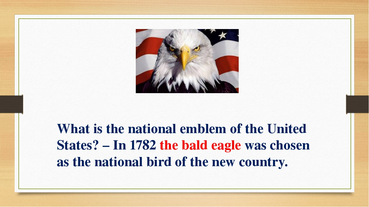 What is the national emblem of the United States? – In 1782 the bald eagle wa...