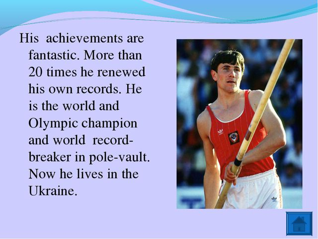 His achievements are fantastic. More than 20 times he renewed his own records...