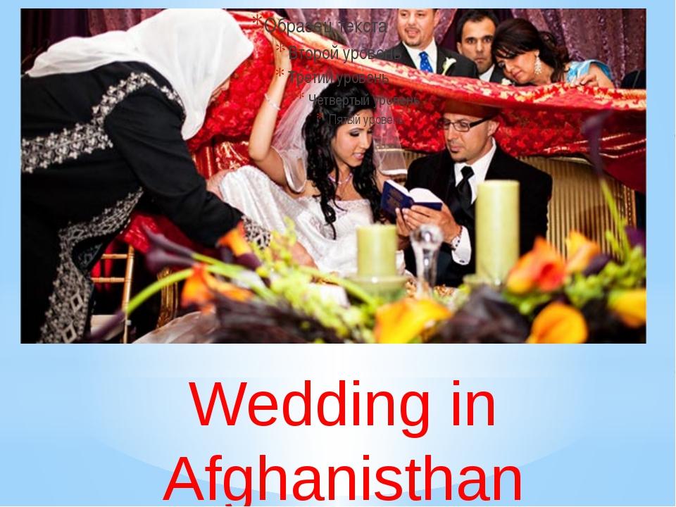 Wedding in Afghanisthan