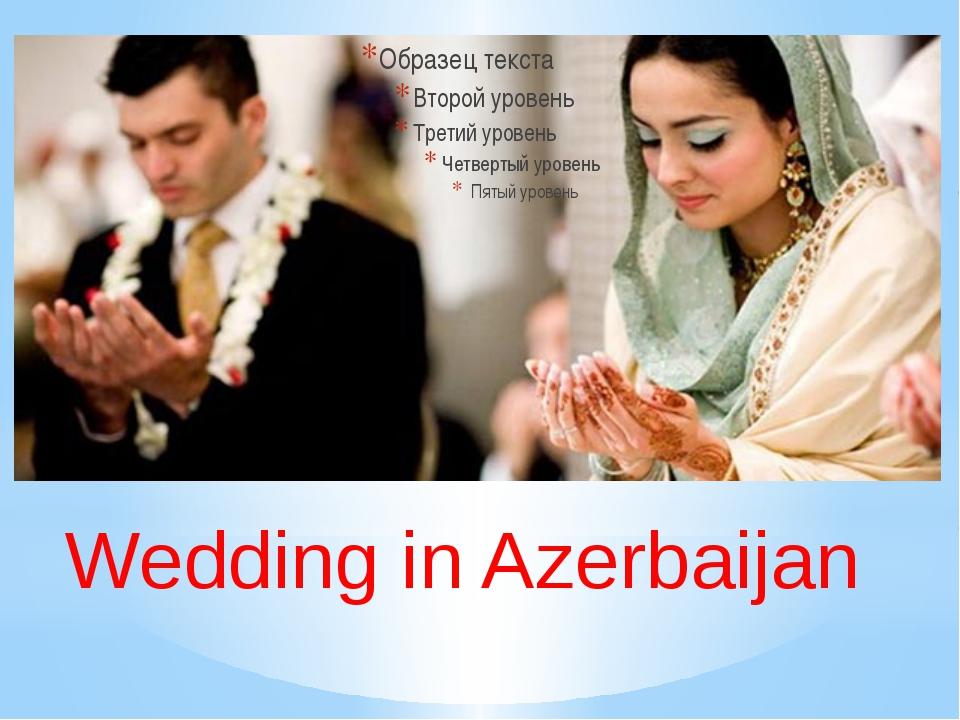 Wedding in Azerbaijan