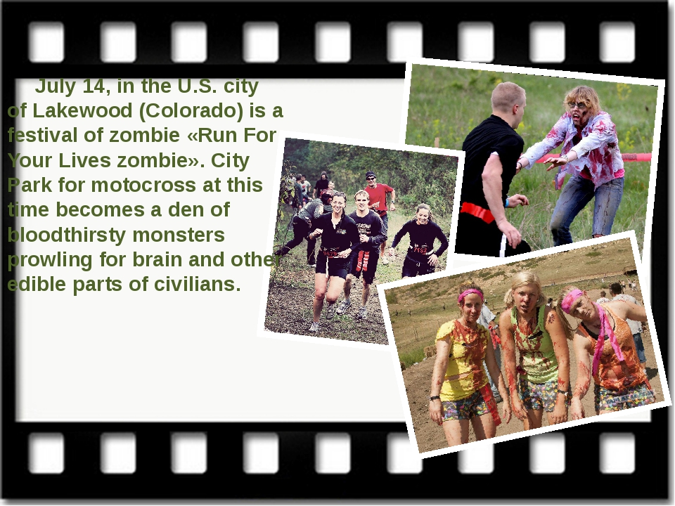 July 14, in the U.S. city of Lakewood (Colorado) is a festival of zombie «Ru...