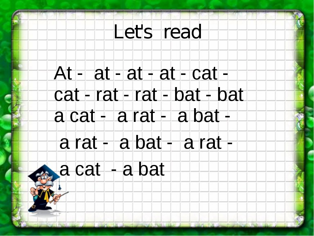 Let's read At - at - at - at - cat - cat - rat - rat - bat - bat a cat - a ra...