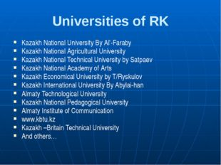 Universities of RK Kazakh National University By Al'-Faraby Kazakh National A