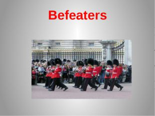 Befeaters