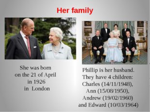 Her family Phillip is her husband. They have 4 children: Charles (14/11/1948)