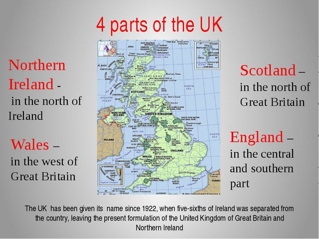 4 parts of the UK Wales – in the west of Great Britain Northern Ireland - in...