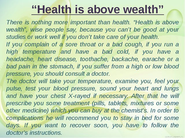 """Health is above wealth"" There is nothing more important than health. ""Healt..."