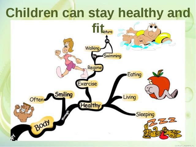 Children can stay healthy and fit