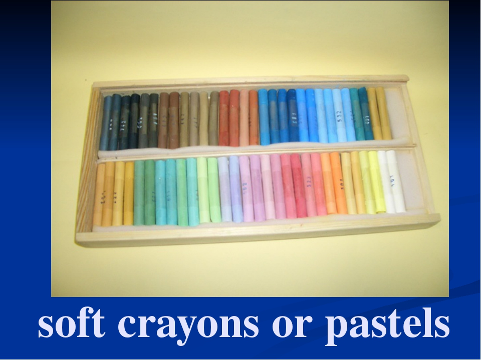 soft crayons or pastels
