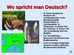 Wo spricht man Deutsch? In sechs Staaten ist Deutsch die Landessprache: in de