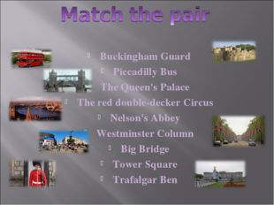 Buckingham Guard Piccadilly Bus The Queen's Palace The red double-decker Circ