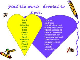Find the words devoted to Love. Lorscard omdhered valentinehumksed eshabgmngh