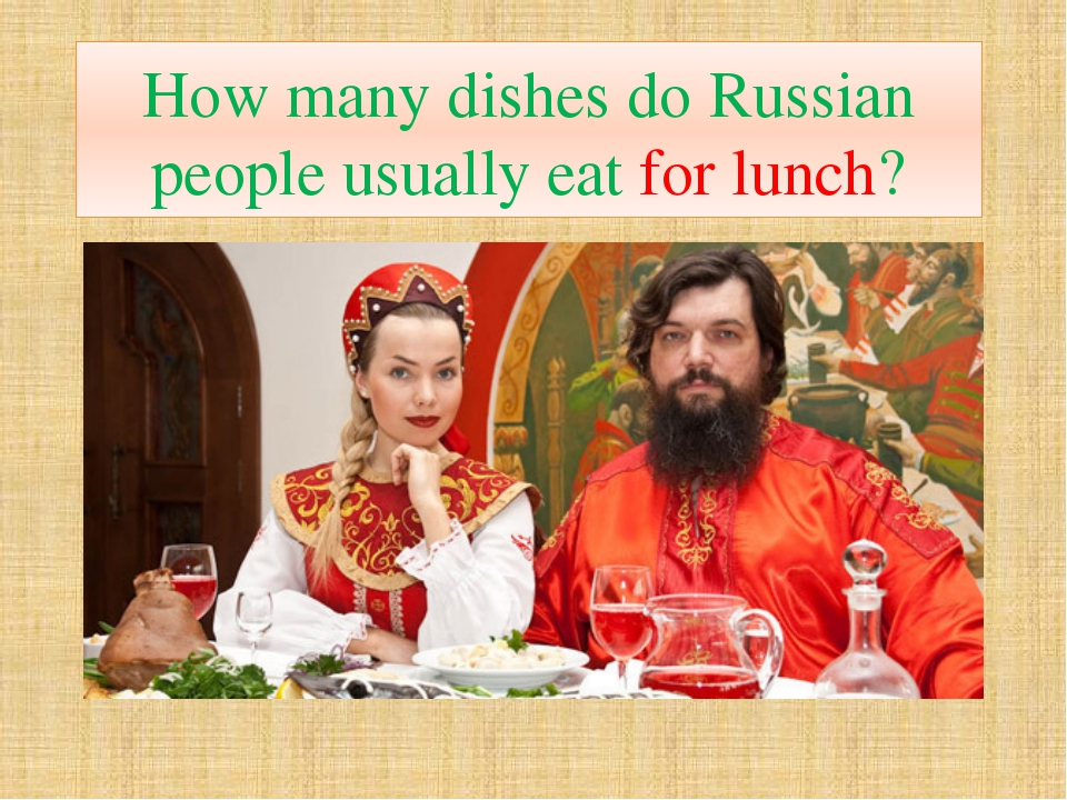 How many dishes do Russian people usually eat for lunch?