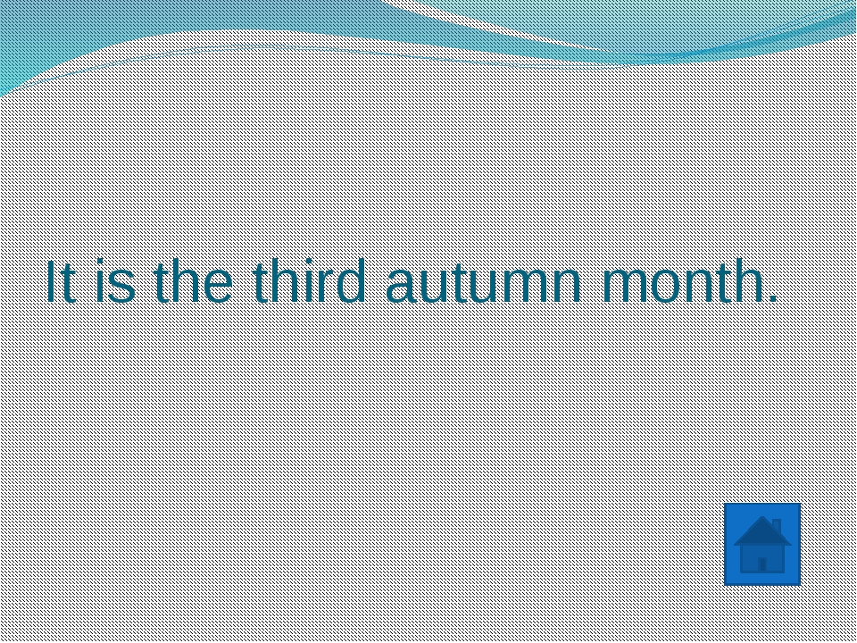 It is the shortest month of the year.