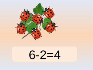 6-2=4