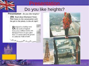 Presentation Do you like heights?