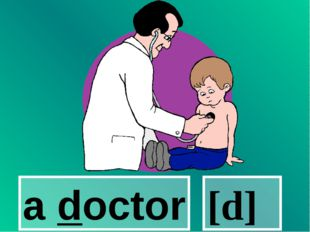 a doctor [d]