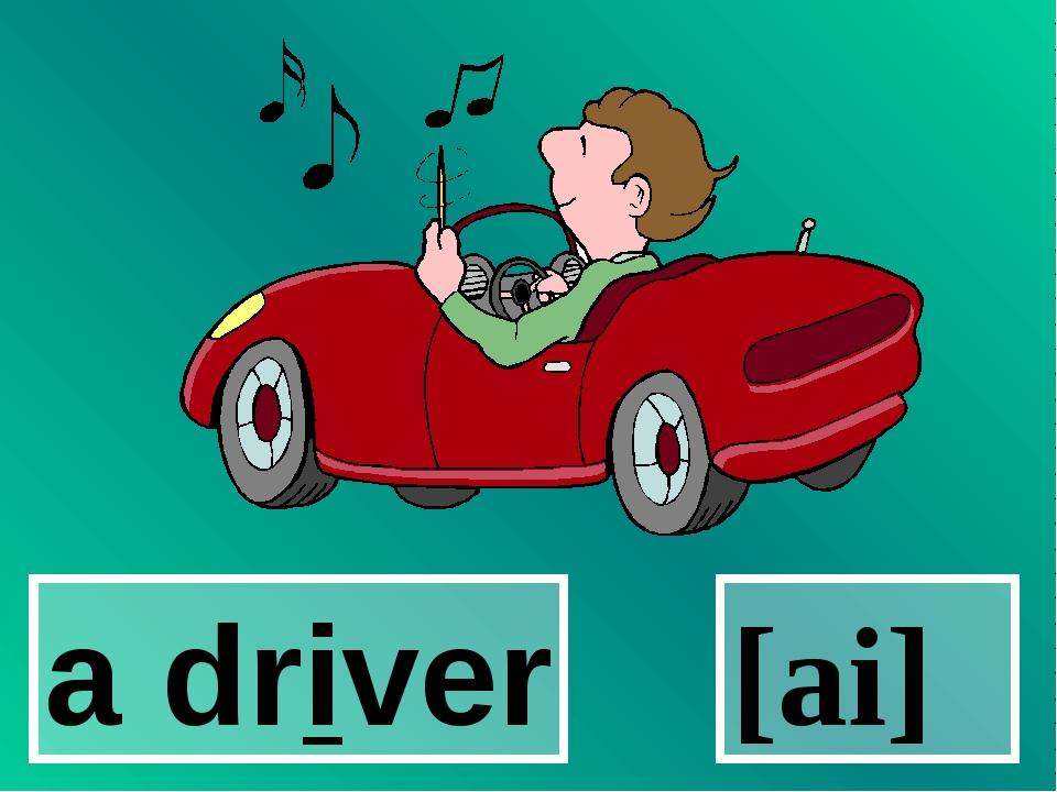 a driver [ai]