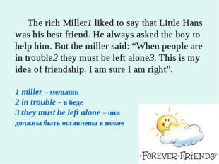 The rich Miller1 liked to say that Little Hans was his best friend. He alway