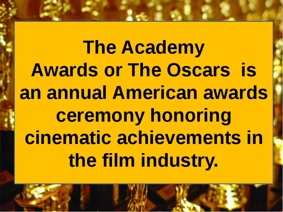 The Academy Awards or The Oscars  is an annual American awards ceremony honor...