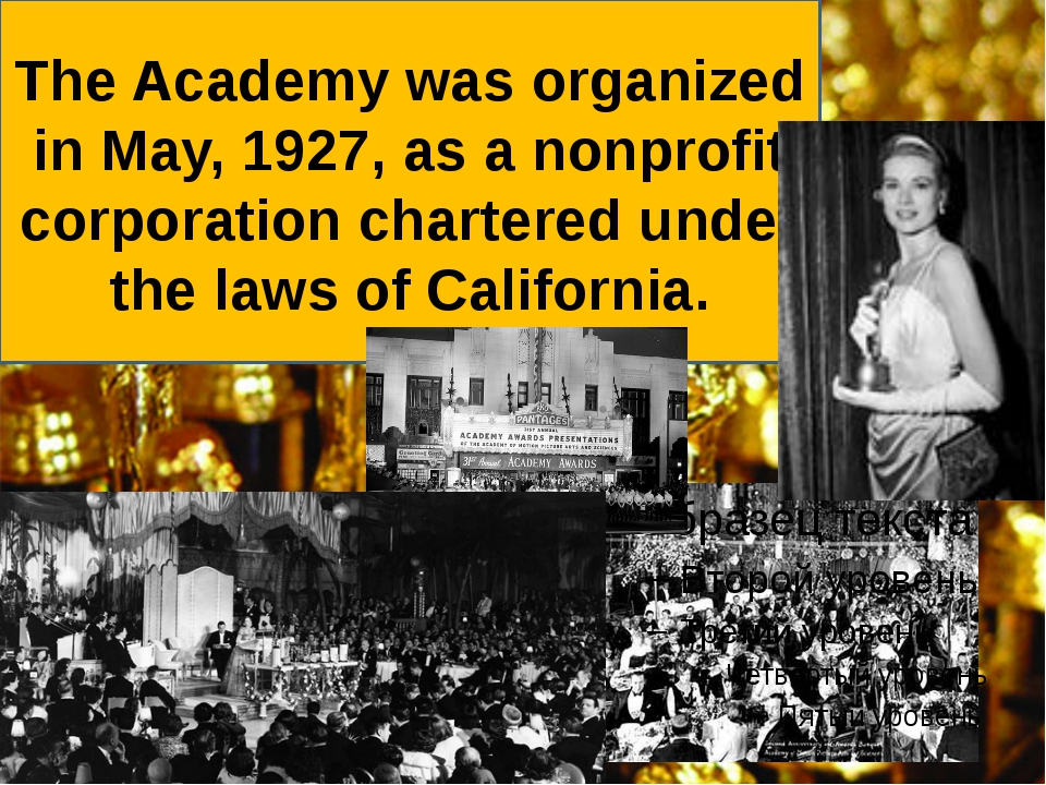 The Academy was organized in May, 1927, as a nonprofit corporation chartered...