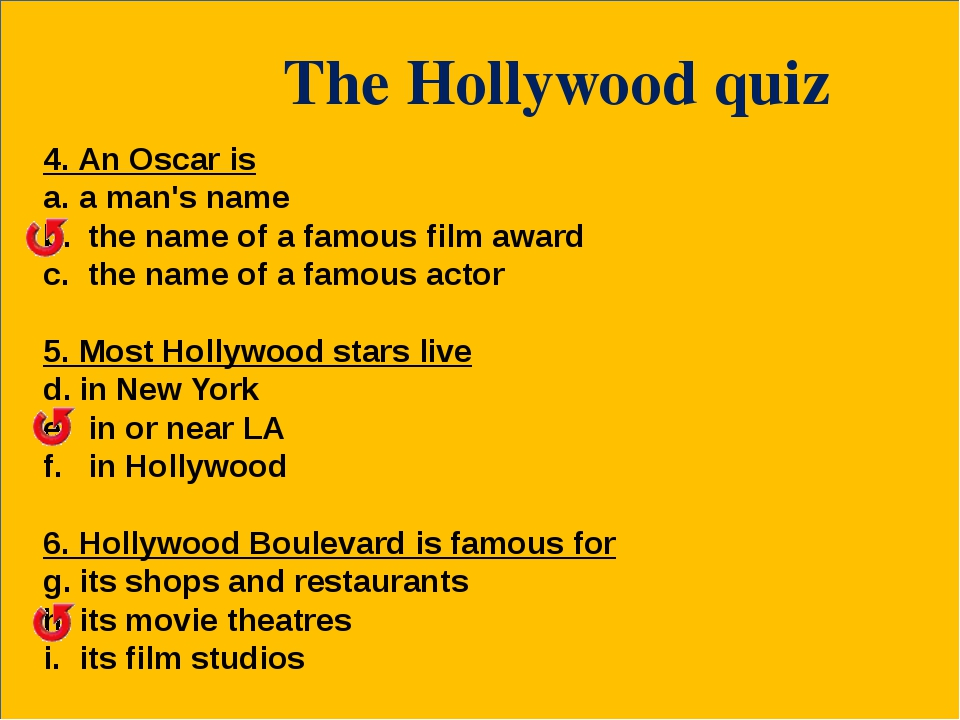 The Hollywood quiz 4. An Oscar is a man's name the name of a famous film awa...