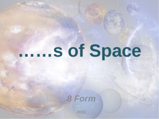 ……s of Space 8 Form 2015